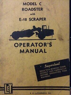 Letourneau Model C Earth Mover Roadster Tractor W E-18 Scraper Owners Manual