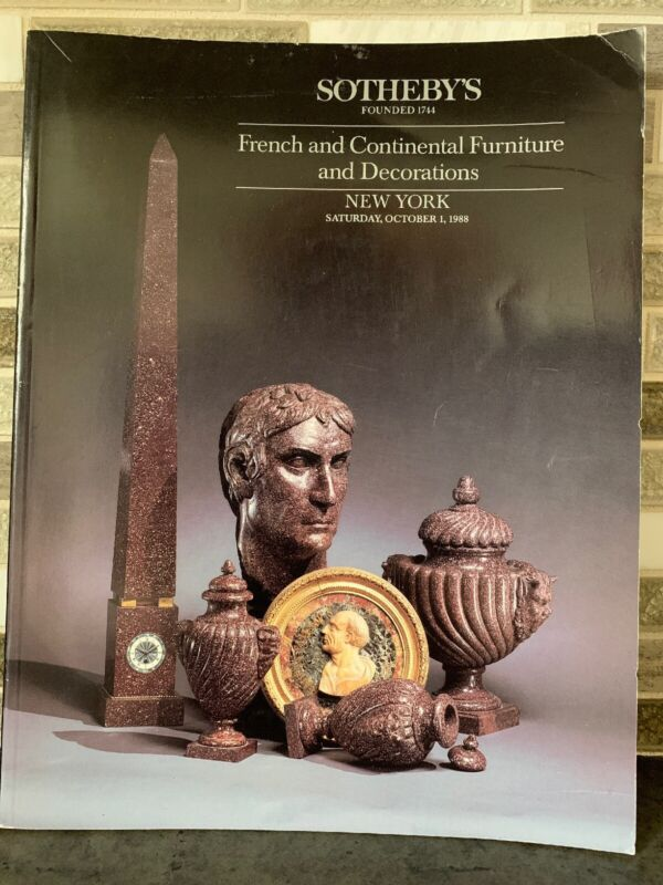 Sotheby's French And Continental Furniture And Decorations New York 1988 Auction
