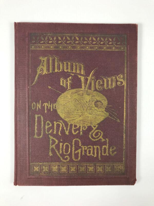 1886 WH Lawrence Antique Album of Views Denver & Rio Grande Book