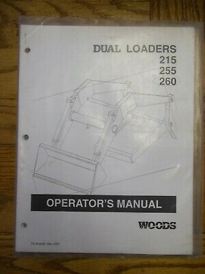 Woods Dual Loaders 215 255 260 Owners Manual