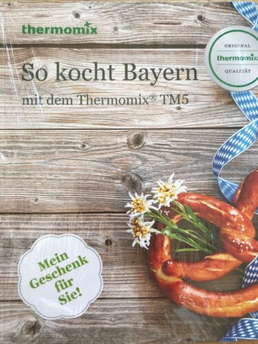 "Thermomix Kochbuch ""So Kocht Bayern"""
