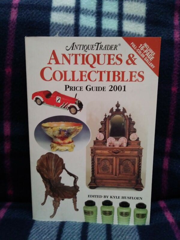 Antique Trader Antiques & Collectibles Price Guide 2001
