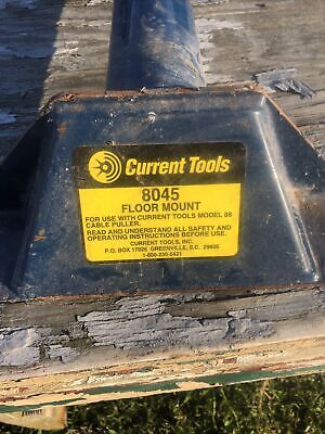 Used Current Tools 8045 Floor Mount Cable Puller