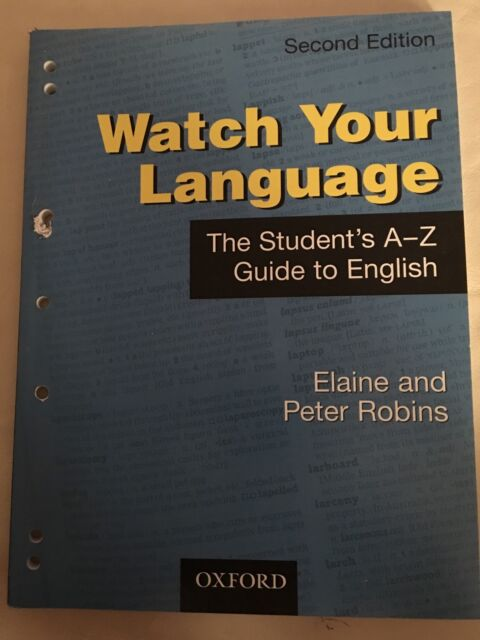 Watch Your Language: Students Guide to English