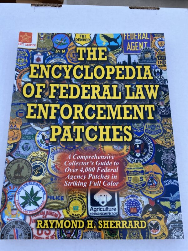 The Encyclopedia Of Federal LE Patches Sherrard