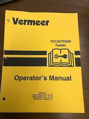 Vermeer Td120 Td200 Tedder Operators Manual - Genuine New