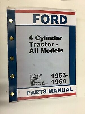 Ford Tractor Parts Catalogue. Includes 1953-1964