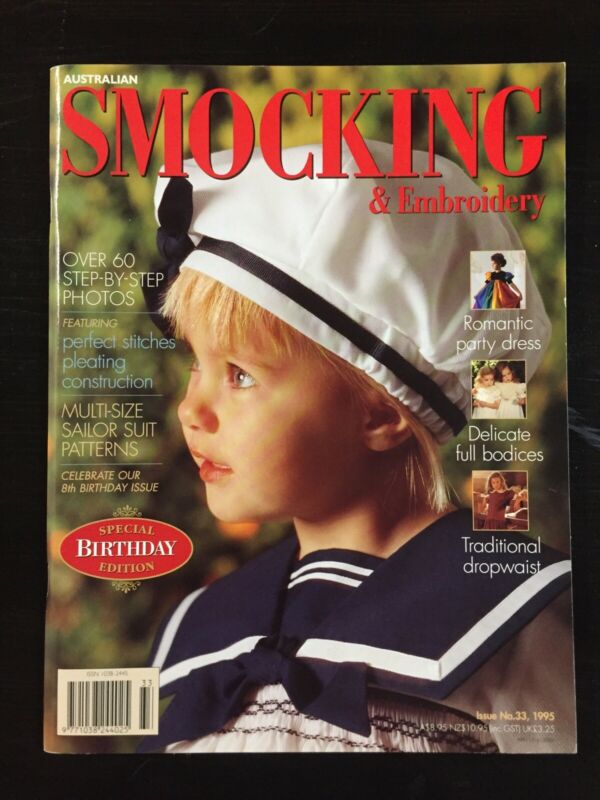 Smocking Magazine - Issue No 33 - 1995  - New with Patterns still attached
