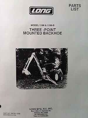 Long 1198 1199-b Three Point Hitch Backhoe Implement Attach Tractor Parts Manual