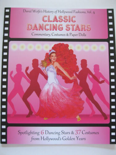 CLASSIC DANCING STARS Paper Doll Book w/ 6 Hollywood Stars & 37 Movie Costumes