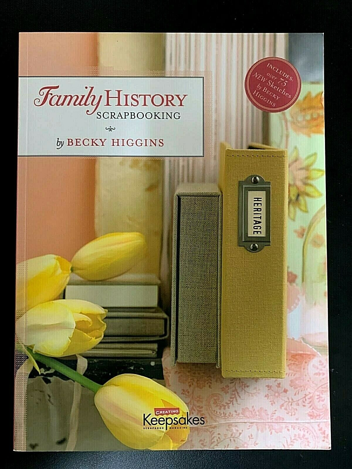 Creating Keepsakes Family History Scrapbooking By Becky Higgins - $9.00