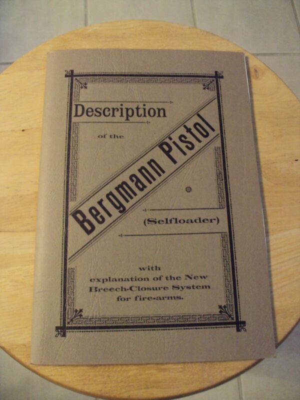 """ANTIQUE Description Booklet/Posters~""""BERGMANN 1896 PISTOL""""~Nice~REPRODUCTION~"""