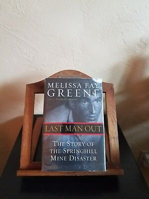 Last Man Out: The Springhill Mine Disaster by Melissa Fay Greene Signed 1st ed