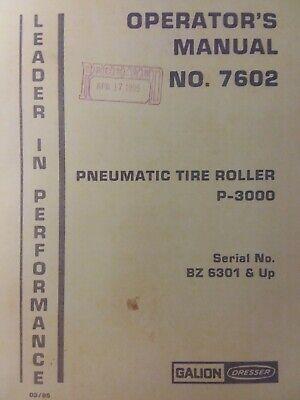 Gallion Dresser P-3000 Pneumatic Tire Roller Operator Manual Paving Asphalt Road
