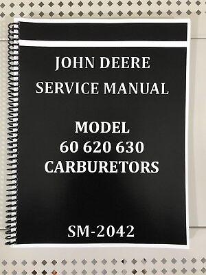 60 620 630 John Deere Carburetor Dealer Service Manual Repair Adjust Tuning