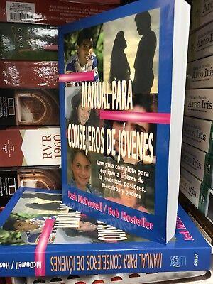 Manual Para Consejeros de Jovenes by Josh McDowell (2000, Paperback)