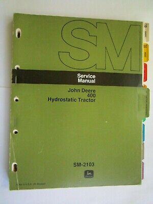 John Deere 400 Hydrostatic Lawn Garden Tractor Service Repair Manual Sm-2103
