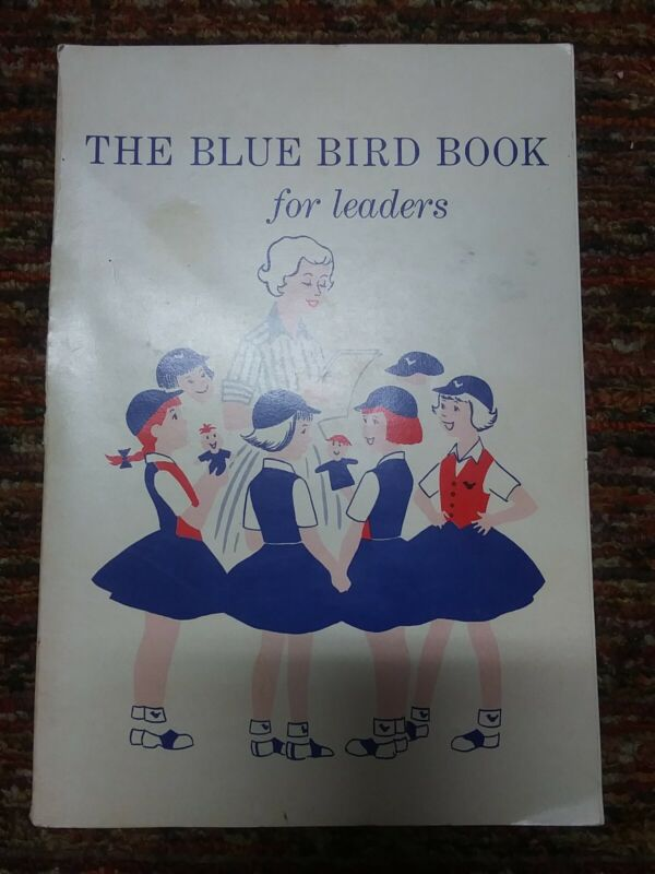The Blue Bird For Leaders (1962) Campfire Girls