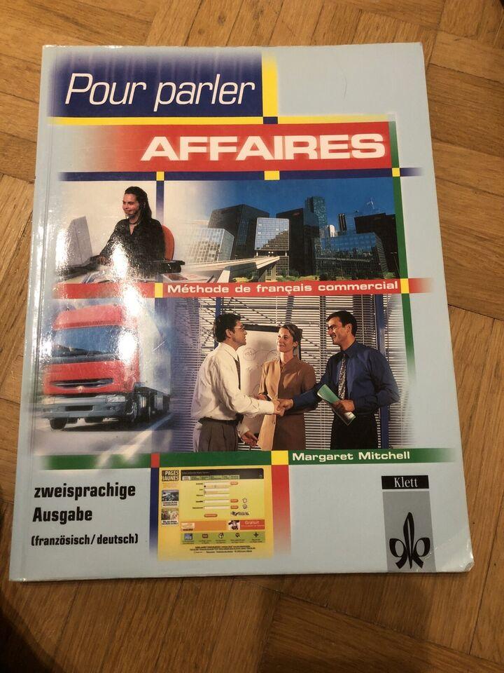 Französisch Lernbuch: Pour Parler Affaires in München
