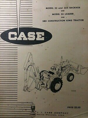 Case 580 Ck Tractor 33 Loader 335 Backhoe Implement Attachments Parts Manual