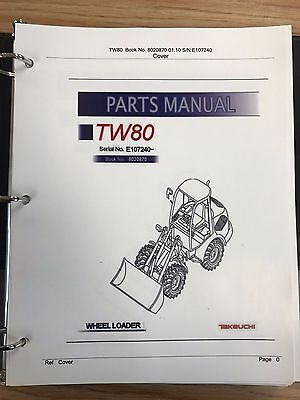 Takeuchi Tw80 Wheel Loader Parts Manual Sn E106266 And Up