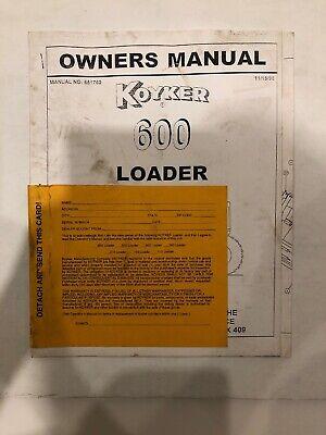 Koyker 600 Loaders Owners Manual W Free Brochure
