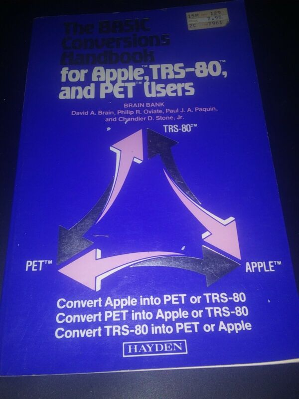 The BASIC Conversions Handbook for Apple, TRS-80 & PET Users Vintage Computing