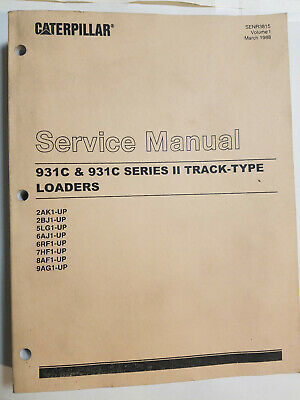 Cat Caterpillar 931c Series Ii 2 Track Loader Service Manual Senr3815 Volume 1