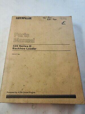 Cat Caterpillar 426 Series Ii Backhoe Loader Parts Manual Sn 7bc3477-up