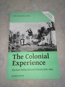 The Colonial Experience: The Port Phillip District******1860, (3rd ed) Dandenong Greater Dandenong Preview