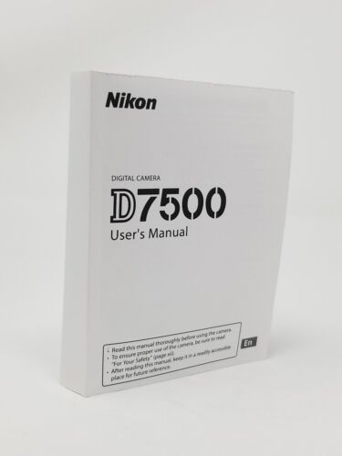 Nikon D7500 Instruction Owners Manual D7500 Book NEW