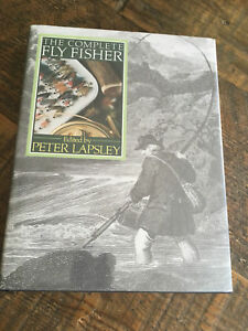 The complete fly fisher by Peter lapsey