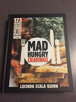 Mad Hungry Cravings 173 Recipes Cookbook First Printing 2013 Color Hardcover