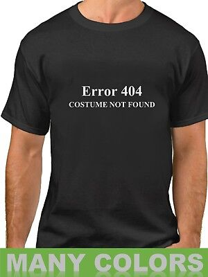 Error 404 Costume Not Found Shirt Halloween Funny T-Shirt  Easy Costume - 404 Halloween Costume Not Found