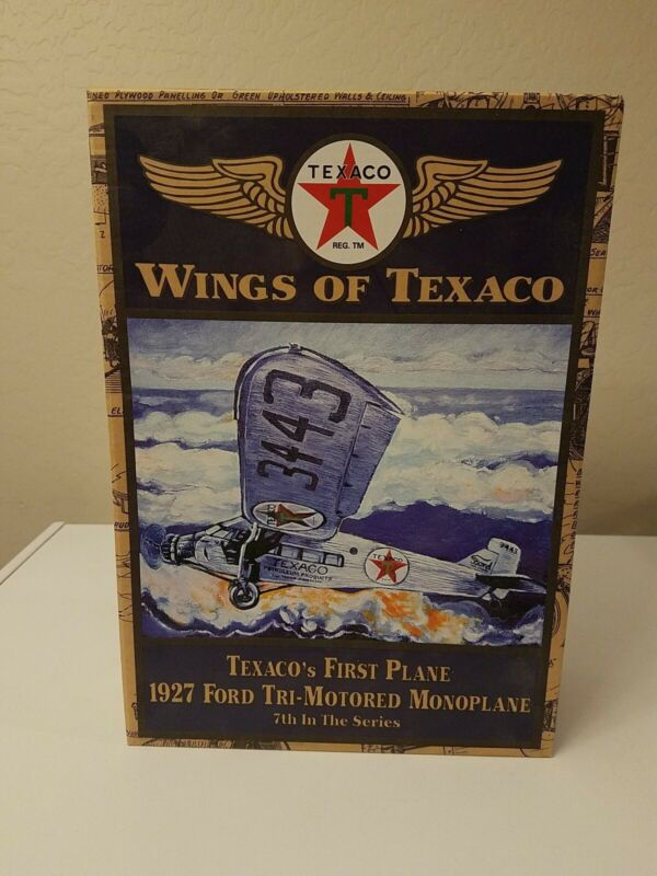 Texaco Wings Of Texaco Collectors Series  #7 1927 Ford Tri-Motored Monoplane