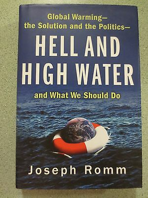 Hell and High Water : Global Warming by Joseph Romm Signed HC (2007) 1st Ed