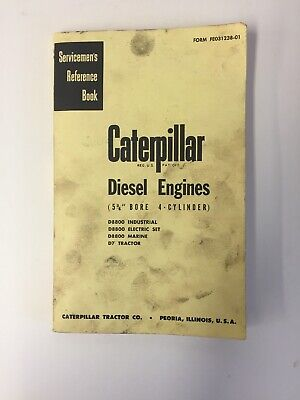 Caterpillar Diesel Engine 5 Bore 4-cylinder Serviceman Reference Book Repaired