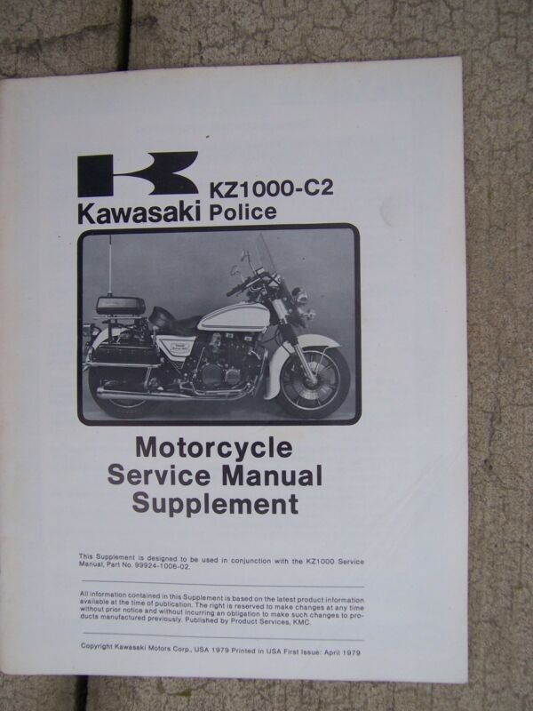1979 Kawasaki KZ1000-C2 Police Motorcycle Service Manual Supplement to KZ1000  R