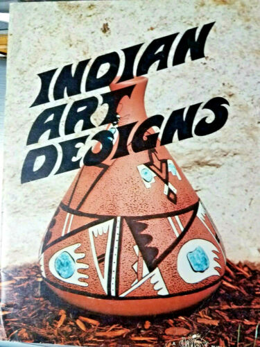 Daisy Pub INDIAN ART DESIGNS 1975 32pg booklet Jeanne Pickett  traceable designs