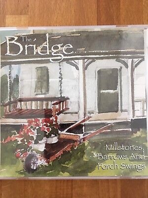 "The Bridge, ""Millstones, Barrows And Porch Swings"", Charles Frehley,"