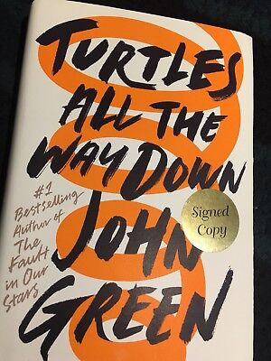John Green Signed Turtles All The Way Down 1St Edition The Fault In Our Stars