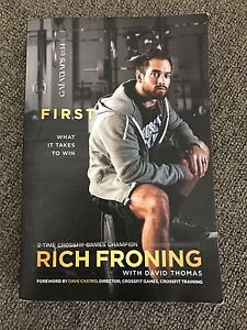 First: What it takes to win by Rich Froning Jr - Crossfit Doreen Nillumbik Area Preview