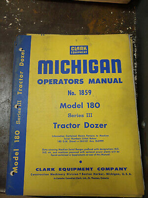 Clark Michigan Model 180 Iii Tractor Dozer Operators Manual No.1859