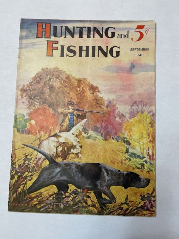 Hunting and Fishing Magazine Vintage September 1940  Issue