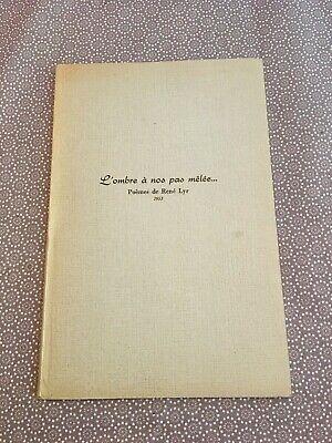[11994-B48] Poésie - Lyr René - L'ombre à nos pas mêlée - 1953