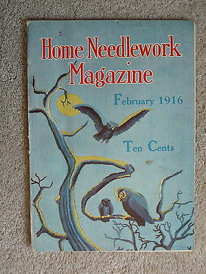 HOME NEEDLEWORK MAGAZINE - FEBRUARY 1916  - CROCHET EMBROIDERY - GOOD CONDITION