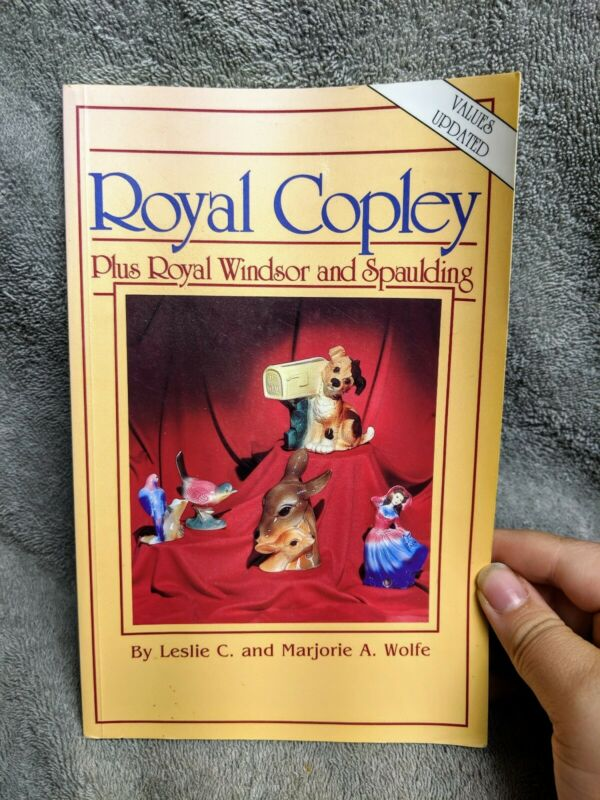 Royal Copley Plus Royal Windsor Spaulding 1992 Price Guide Collectors Book