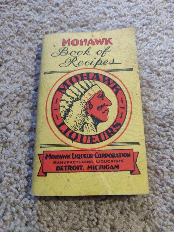 1930s Mohawk Liqueur Recipe Book