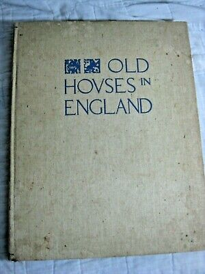 ANTIQUE OLD HOUSES IN ENGLAND LARGE BOOK 1930 LARGE ARCHITECTURE VINTAGE COTTAGE