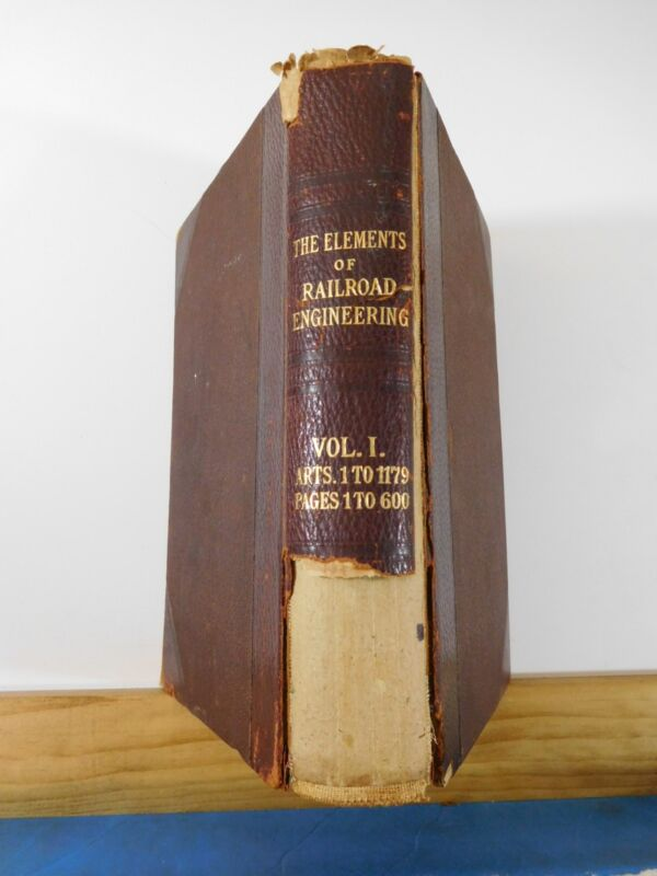 Elements of Railroad Engineering Vol 1 ICS 1897 Hard Cover First Edition ICS